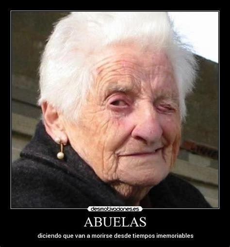imagenes groseras de abuelas abuelas desmotivaciones