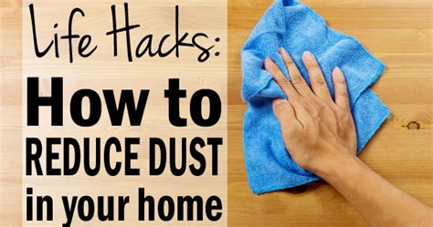 how to reduce dust in house how to reduce dust in my house 28 images brightnest 8 secrets to a dust free