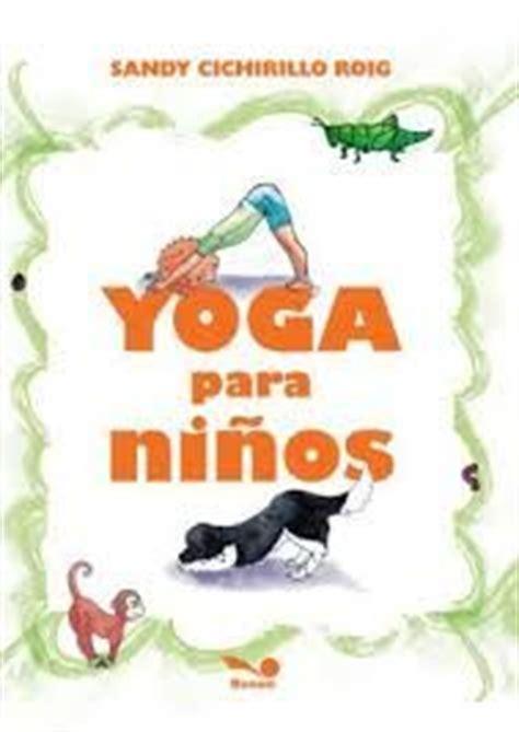 yoga con cuentos cuentos 0977706338 1000 images about yoga con cuentos on yoga yoga for kids and kid yoga