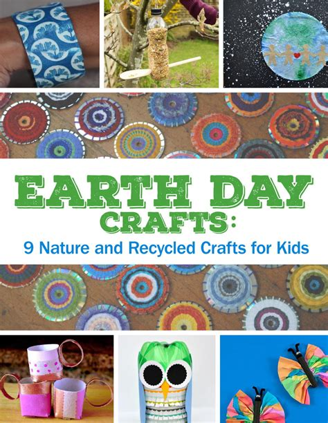 earth day recycled crafts for earth day crafts 9 nature and recycled crafts for