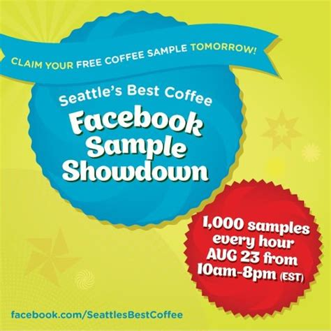 FREE Sample of Seattle's Best Coffee Every Hour 10am   8pm EST