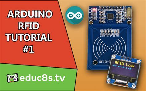 tutorial arduino rfid arduino tutorial archives educ8s tv watch learn build