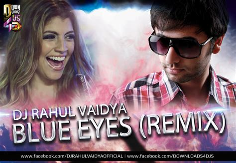 blue eyes mp3 dj remix song download blue eyes remix dj rahul vaidya