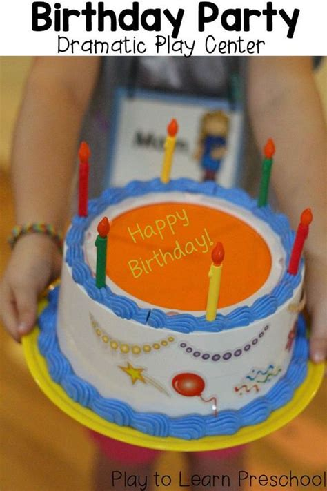 birthday themed lesson plans birthday party dramatic play dramatic play preschool