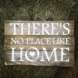 home sign there s no place like home muddy puddle