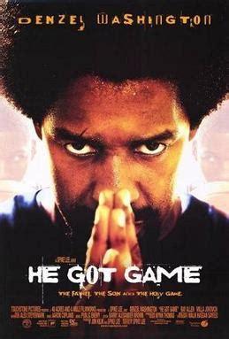 film drama wikipedia he got game wikipedia
