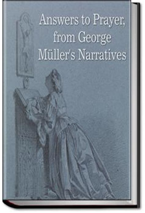 answers to prayer books answers to prayer george m 252 ller audiobook and ebook