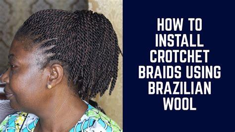 georgeous crochet braids with brazilian wool ninicebraids brazilian wool braiding styles how to install crotchet