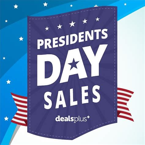presidents day sales 2017 best presidents day deals sales