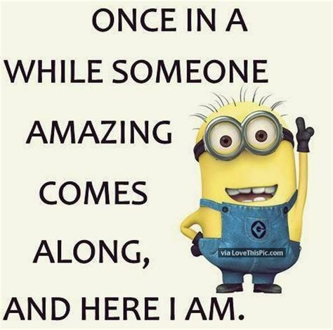 i am amazing funny minion quote pictures photos and