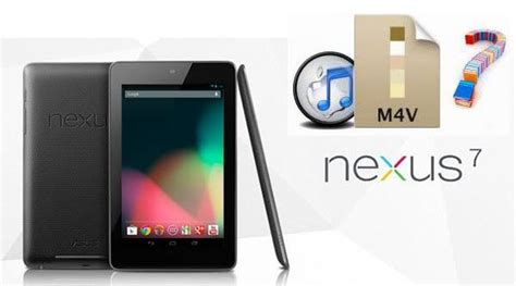 itunes for android tablet drm m4v to nexus 7 how to play itunes m4v on nexus 7 android tablet