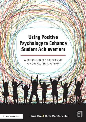 psychology and achievement books using positive psychology to enhance student achievement