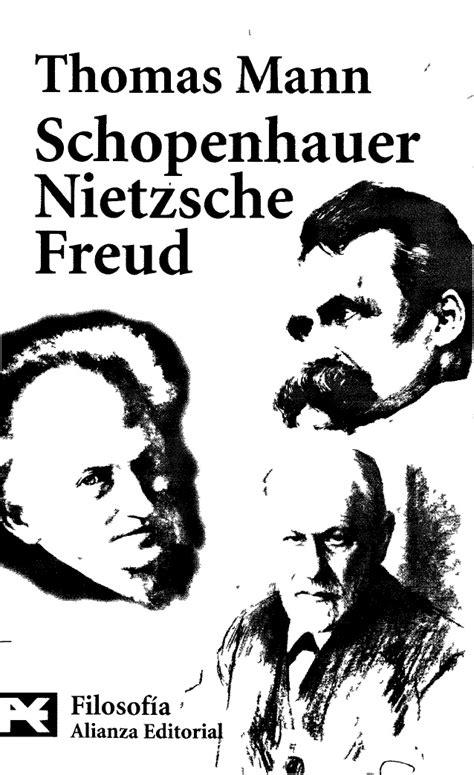 schopenhauer nietzsche freud humanidades 8420639125 the world s catalog of ideas