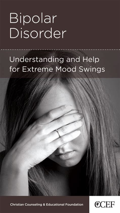 bipolar mood swings symptoms bipolar disorder understanding and help ed welch