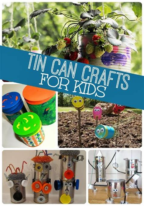 tin can crafts for recycled tin can crafts for