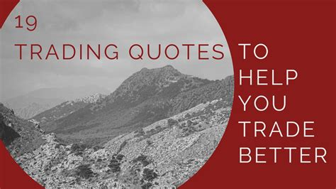 better barter 19 trading quotes to help you trade better