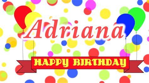 Imagenes De Happy Birthday Adriana | happy birthday adriana song youtube
