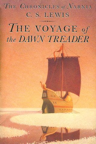 Narnia The Voyage Of The Treader The Storybook the voyage of the treader chronicles of narnia 3 by c s lewis reviews discussion