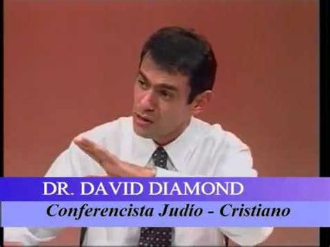 dr david diamond predicador judio los 7 pactos testimonio judio convertido al cristianismo doovi