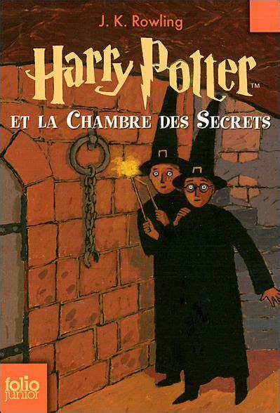 harry potter 2 la chambre des secrets harry potter et la chambre des secrets harry potter tome 2