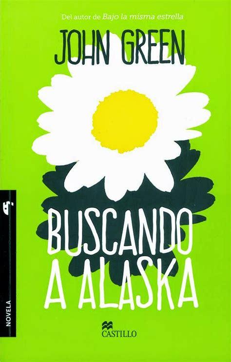 libro looking for alaska lectores j 243 venes rese 241 a buscando a alaska