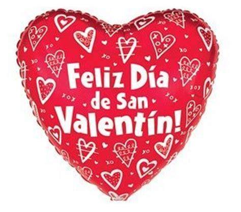 dia de san valentin quotes valentines day quotes feliz d 237 a de san valent 237 n