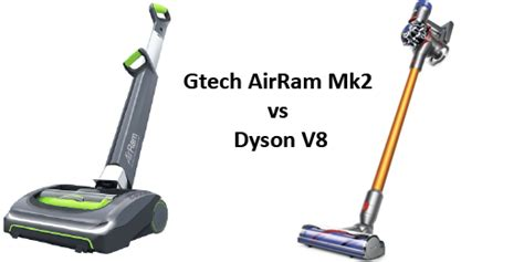 Vacuum Cleaner Ram Armalia gtech airram mk2 vs dyson v8 a comparison of cordless vacuum cleaners