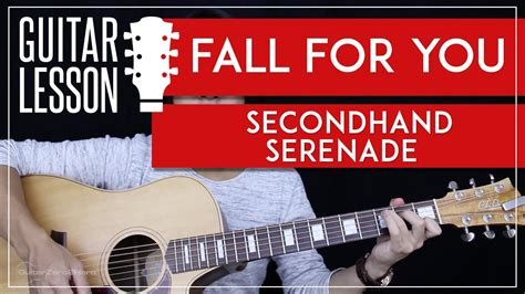 guitar tutorial cover fall for you guitar tutorial secondhand serenade guitar