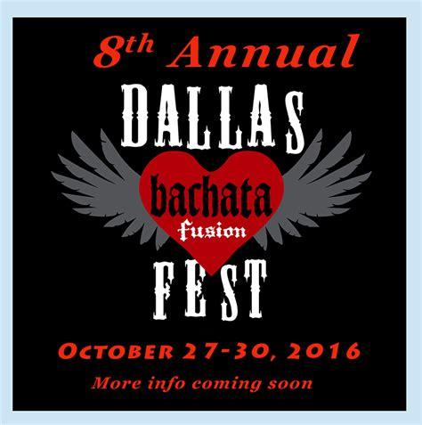 new year festival dallas 2016 dallas bachata festival 2016 tickets thu oct 27 2016 at