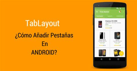 layout android là gì tablayout 191 c 243 mo a 241 adir pesta 241 as en android