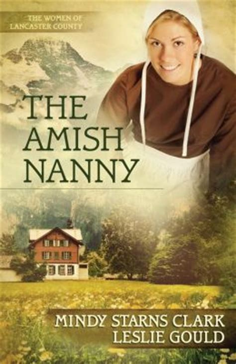 amish sweetheart of lancaster county books the amish nanny of lancaster county series 2 by