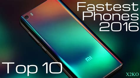 mobile phones ranking top 10 fastest phones of 2016