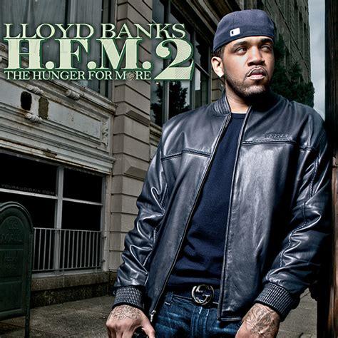lloyd banks song list lloyd banks hunger for more 2 album tracklist