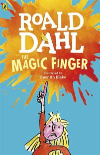 roald dahl book review template the magic finger by dahl roald penguin random house