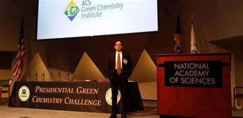 chem challenge chen awarded 2015 presidential green chemistry challenge