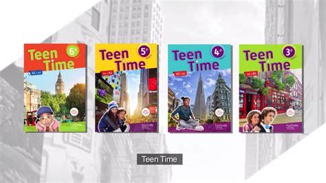 teen time anglais 6e 5e 4e 3e 233 dition 2017 youtube