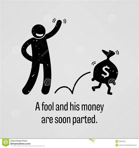 a and his a fool and his money are soon parted stock vector image 50879947