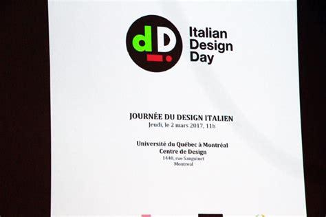 consolato italiano montreal prima giornata design italiano nel mondo a montreal