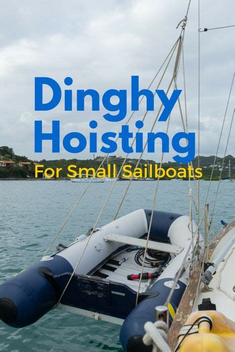 sailboat dinghy best 25 sailboats ideas on pinterest sailing boat