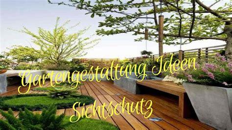 ideen gartengestaltung gartengestaltung ideen sichtschutz
