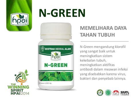 Hpai N Green Memelhara Daya Tahan Tubuh pengetahuan produk n green hpai
