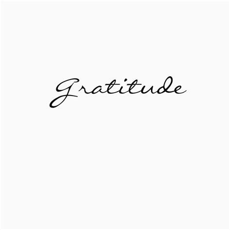 gratitude tattoo best 25 gratitude ideas on gratitude