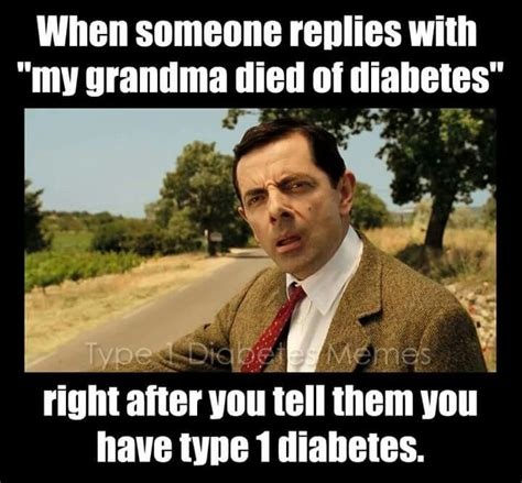 Type One Diabetes Memes - 184 best images about dumb things people say to diabetics