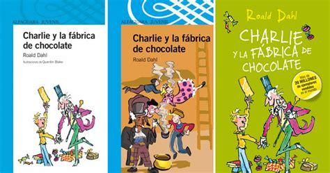 leer libro charlie y la fabrica de chocolate charlie and the chocolate factory alfaguara clasicos gratis descargar charlie y la fabrica de chocolate