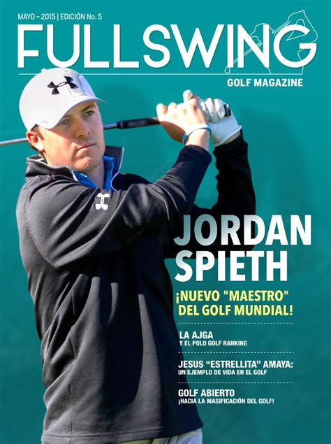 swing golf magazine full swing golf magazine edici 243 n 5 by revista full swing