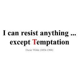 I Can Resist Anything Except Handbags by Resisting Temptation Quotes Quotesgram
