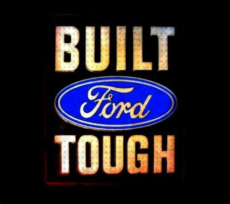 Built Ford Tough Logo by Built Ford Tough This Logo Was Designed By C Harold Wills