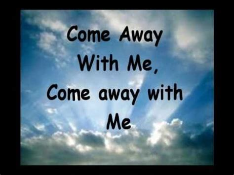 Come Away With Me To A Place Lyrics Jesus Culture Come Away Lyrics