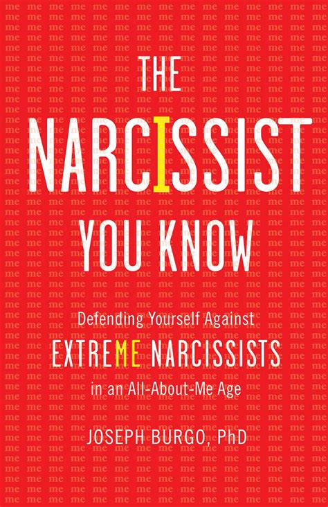celebrity narcissism meaning the narcissist you know book by joseph burgo official