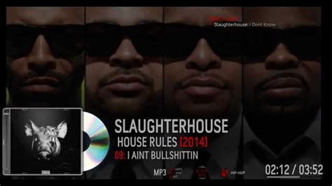 slaughterhouse house rules slaughterhouse house rules full mixtape download link youtube